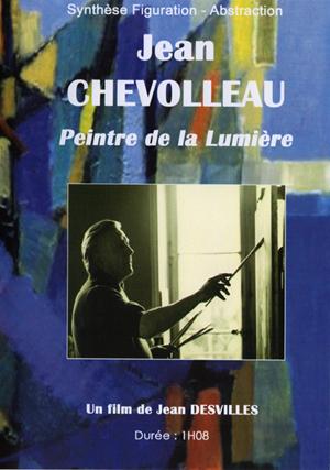 NOUVEAU FILM SUR L'ARTISTE :  «Jean Chevolleau, Peintre de la Lumière ».